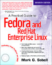 Cover of A Practical Guide to Fedora and Red Hat Enterprise Linux, Seventh Edition
